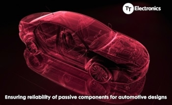 The Reliability of Passive Components for Automotive Designs