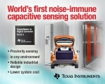 Texas Instruments Introduces New Noise-Immune Capacitive Sensing IC Family