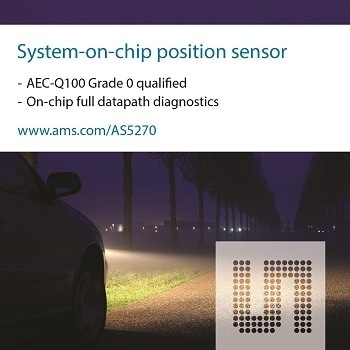 ams Extends Magnetic Position Sensors Portfolio with Automotive-Grade and ISO26262 Safety-Compliant Dual Die Integrated Circuits