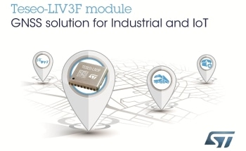 Easy-to-Use GNSS Module from STMicroelectronics Leverages Proven Teseo III Chip