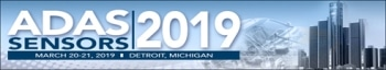 ADAS Sensors 2019 Conference & Expo Focuses on the Future of Advanced Driver Assistance Systems, Emerging Technologies, & Applications