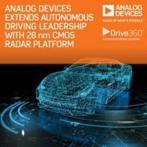 Analog Devices Extends Autonomous Driving Leadership with Drive360™ 28 nm CMOS RADAR Technology Platform