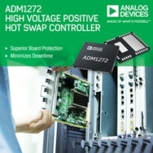 Analog Devices' +48 V Hot Swap Controller with Digital Power Monitoring Provides Superior Plug-in Board Protection and Minimizes Downtime