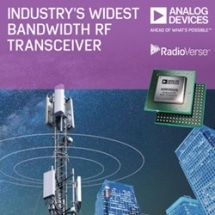 Industry's Widest Bandwidth RF Transceiver Speeds Development of 2G-5G Base Stations and Phased Array Radar