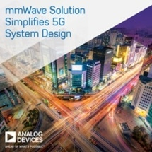 Analog Devices Announces Breakthrough Solution to Accelerate mmWave 5G Wireless Network Infrastructure