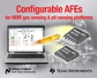Texas Instruments Introduces Configurable pH Sensing and NDIR Gas Sensing AFEs