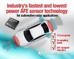 TI Introduces Low Power Analog Front End Sensor Technology for Automotive Radar Applications