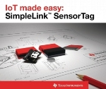 TI's SimpleLink SensorTag Enables Quick Integration of Sensor Data with Wireless Cloud Connectivity