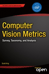 Computer Vision Metrics Survey, Taxonomy, and Analysis