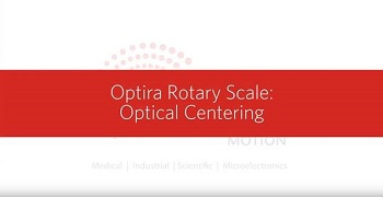 Optira Rotary Optical Centering